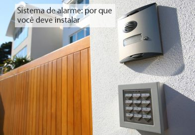 Sistema de alarme: por que você deve instalar