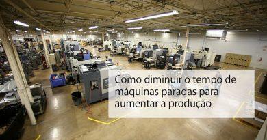 Como diminuir o tempo de máquinas paradas para aumentar a produção